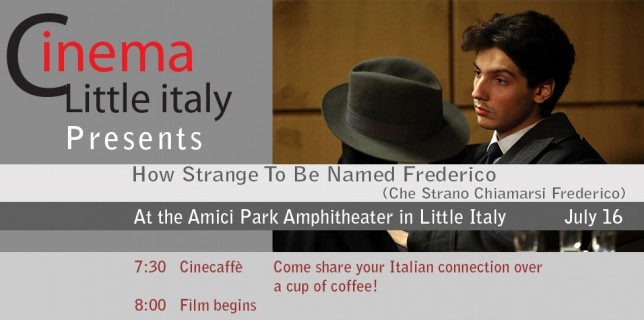 How Strange To Be Named Frederico (Che Strano Chiamarsi Frederico)