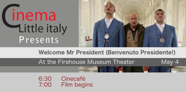 Welcome Mr President (Bienvenuto Presidente!)