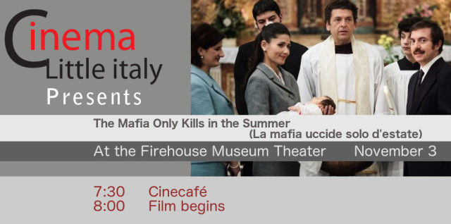 The Mafia Only Kills in the Summer